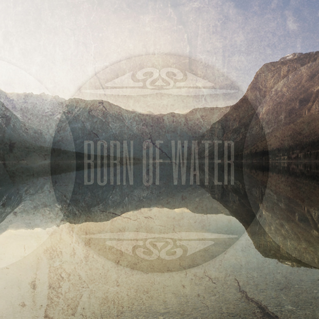 Born of Water Music